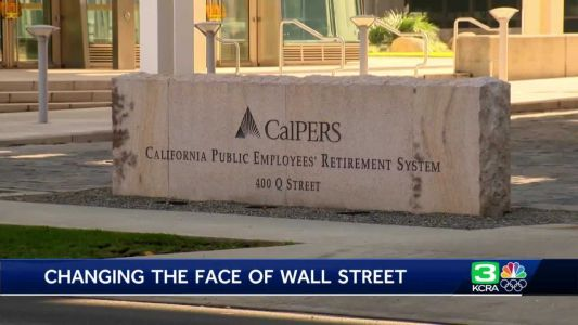 How CalSTRS and CalPERS are working to change the face of Wall Street