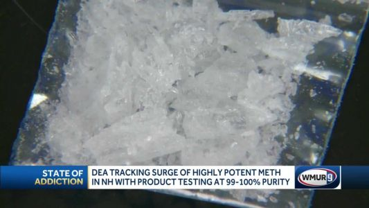 DEA tracks surge of highly potent meth in New Hampshire