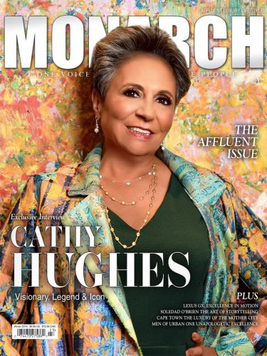 Cathy Hughes Talks Building Urban One's Legacy on the Cover of MONARCH Magazine
