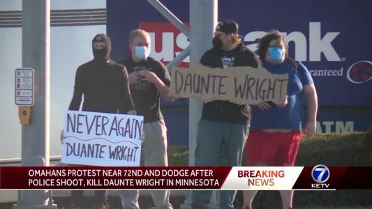 Omahans protest near 72nd & Dodge after police shoot, kill Daunte Wright in Minnesota