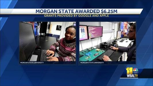 Morgan State University awarded over $6M from Apple, Google
