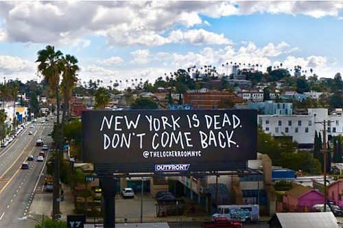 Billboard in Los Angeles tells transplants that 'New York is Dead. Don't Come Back.'