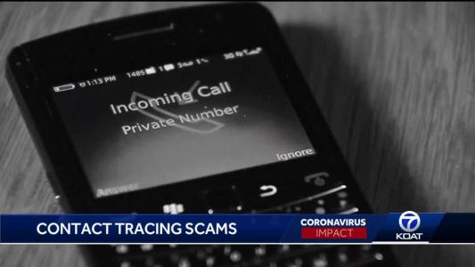 Scammers posing as contact tracers, health officials warn