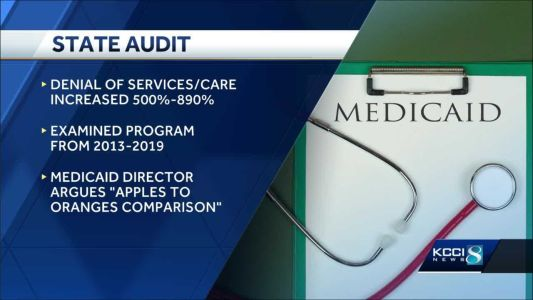 Auditor: Iowa's privatized Medicaid illegally denies care