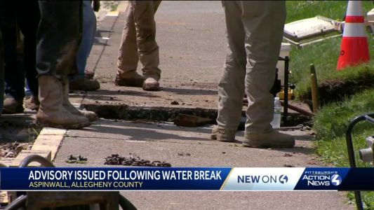 Water boil advisory issued for some Aspinwall residents after main break