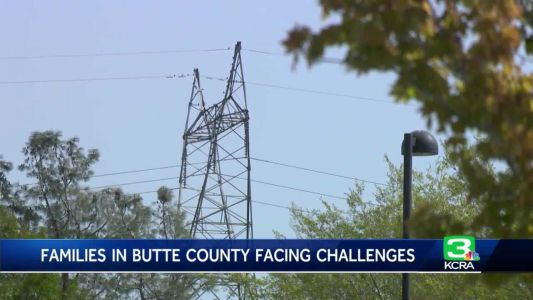 'It's been a struggle': Butte County copes after fires, PSPS outages