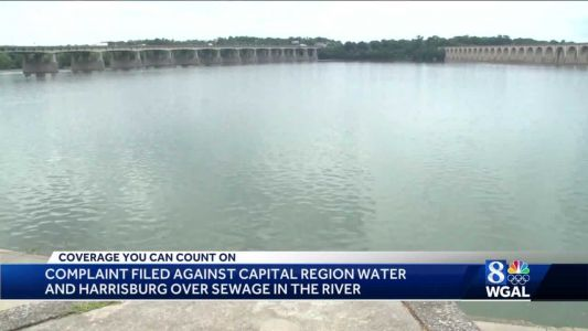 Environmental group files complaint over sewage discharged into Susquehanna River