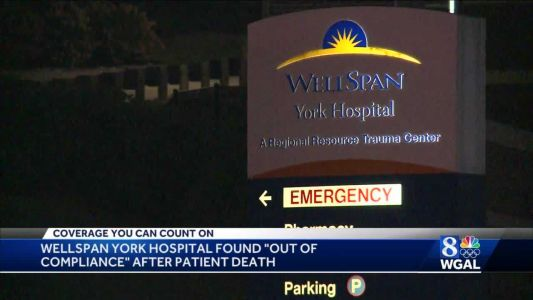 Wellspan York Hospital Out Of Compliance