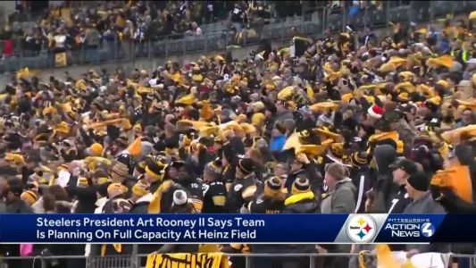 Steelers planning for full capacity at Heinz Field this season