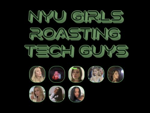 How a group of 'NYU Girls' turned roasting tech guys on Clubhouse into a money-making business